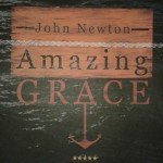 John Newton, Amazing Grace
